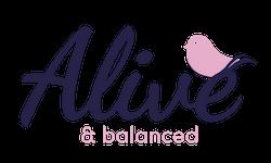 Alive & Balanced