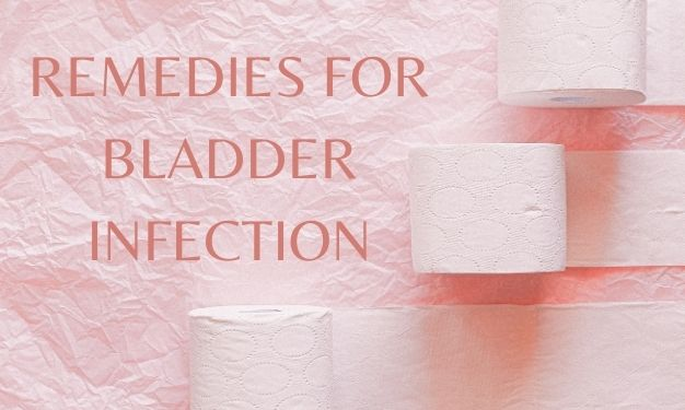 5-Easy and affordable remedies for bladder infections.